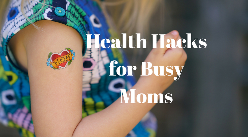 quick and easy health tips for busy moms