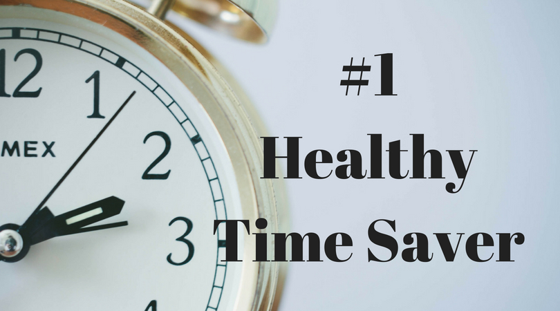 best ways to save time and be healthy