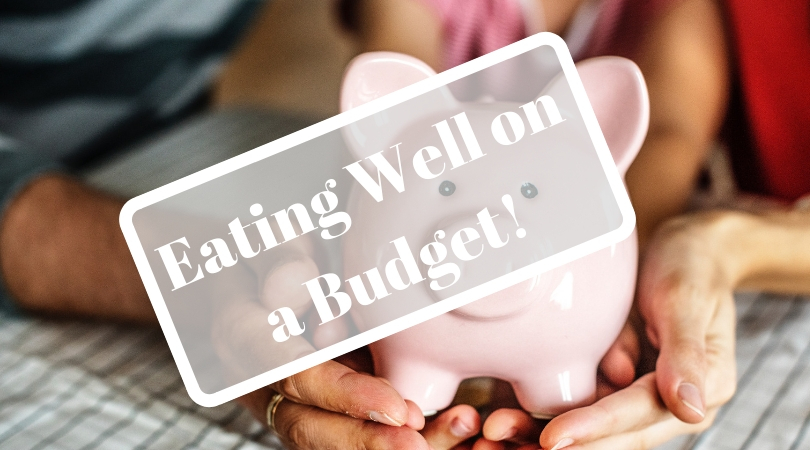 eating well on a budget with cheap healthy food